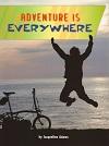 Adventure Is Everywhere